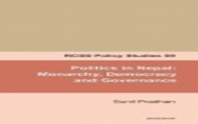Politics in Nepal: Monarchy, Democracy and Governance