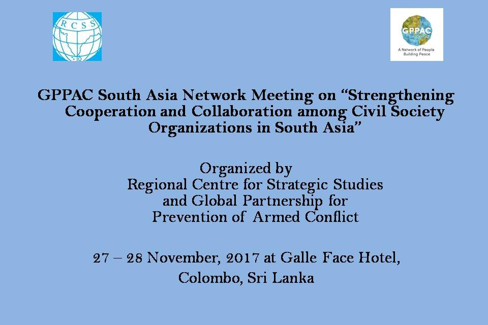 """GPPAC South Asia Network Meeting on """"Strengthening Cooperation and Collaboration among Civil Society Organisations in South Asia"""""""