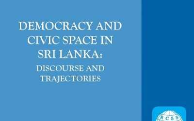 GPPAC Sri Lanka Publication – Democracy and Civic Space in Sri Lanka: Discourse and Trajectories