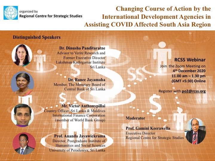 "Webinar on ""The Changing Course of Action by the International Development Agencies in Assisting COVID Affected South Asia Region"""